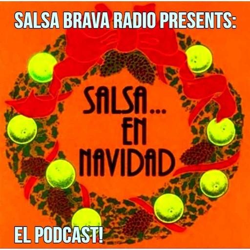 DJ.E. Presents: SALSA EN NAVIDAD! El Podcast!