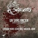 Hors-série - Un sang ancien (avec Wilhem Hørn)