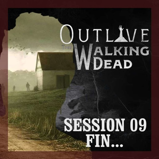 Overlay Outlive The Walking Dead Session 9 FIN