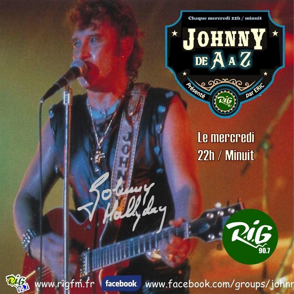 Johnny Hallyday de A à Z sur radio RIG 90.7 www.rigfm.fr