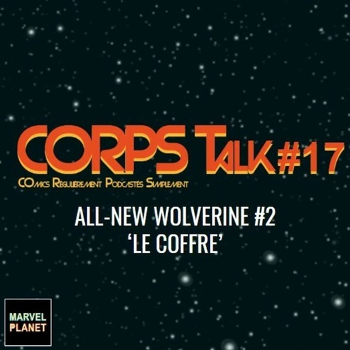 corps_talk-17_ANWolverine2_montage.mp3