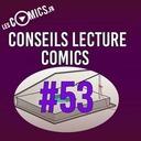 Conseils Lecture Comics 53