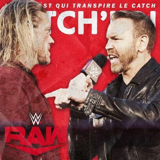 Catch'up! WWE Raw du 8 juin 2020 — La Peep chaude de Christian