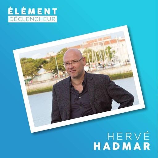 Hervé Hadmar, réalisateur, scénariste, showrunner