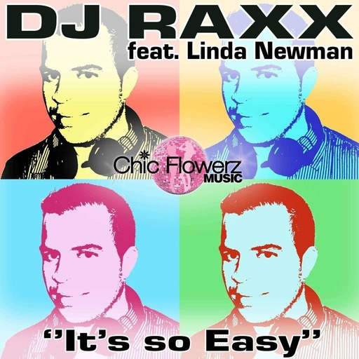 DJ RAXX FT LINDA NEWMAN - It's so easy Dj Deal remix