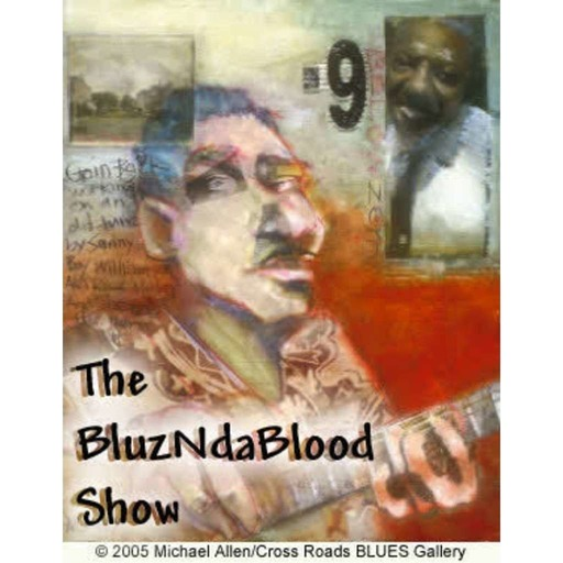 The BluzNdaBlood Show #205, New Blues For A New Year!