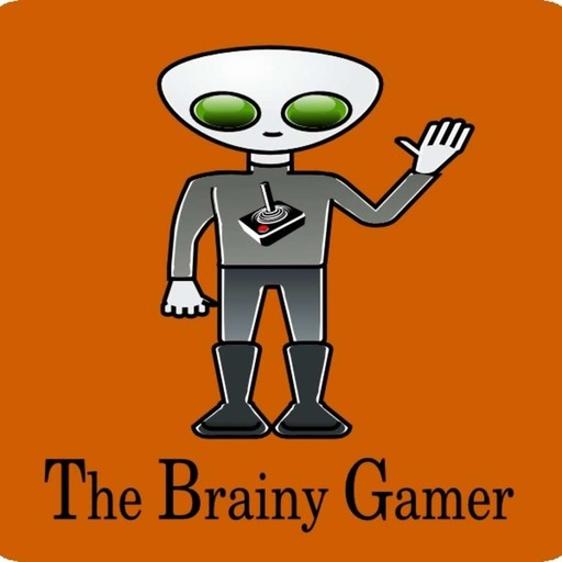 Brainy Gamer Podcast - Episode 36