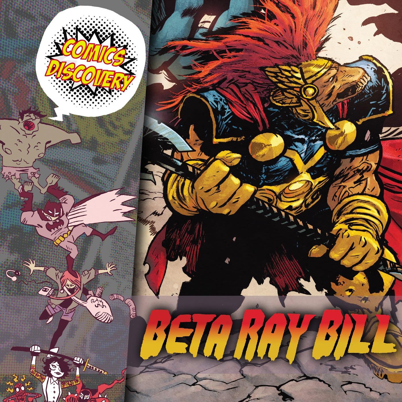 ComicsDiscovery S06E05 : Beta Ray Bill