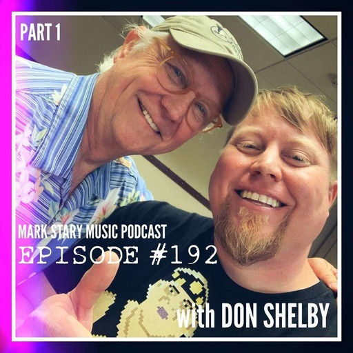 MSMP 192: Don Shelby (Part 1)