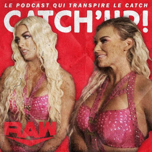 Catch'up! WWE Raw du 12 avril 2021 — Les attributs de Dana