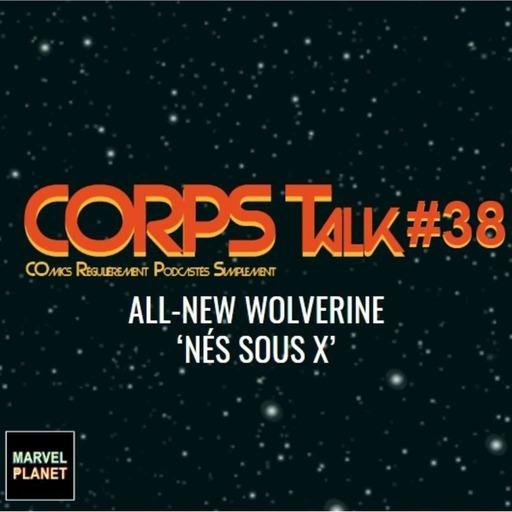 all_new_wolverine_nés_sous_x_marvel_planet.mp3