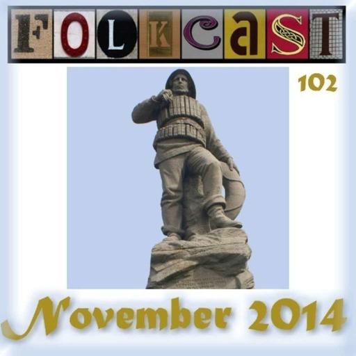 FolkCast 102 - November 2014