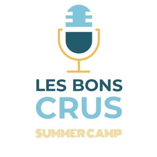 Les Bons Crus Summer Camp episode 3.mp3