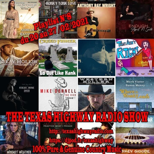 The Texas Highway Radio Show N°8