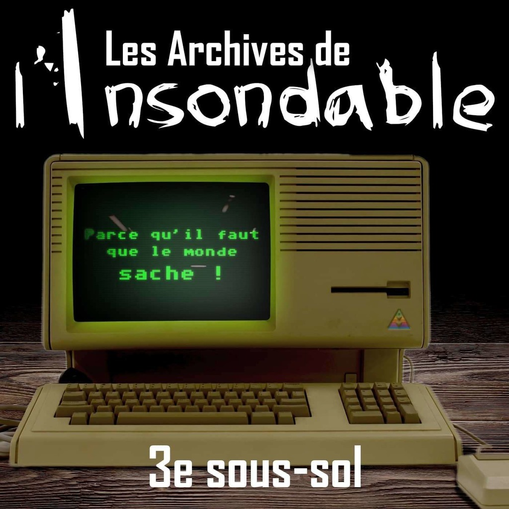 Les Archives de l'Insondable