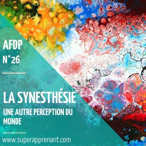 26__La_Synesthesie_-_une_autre_Perception_du_Monde.mp3