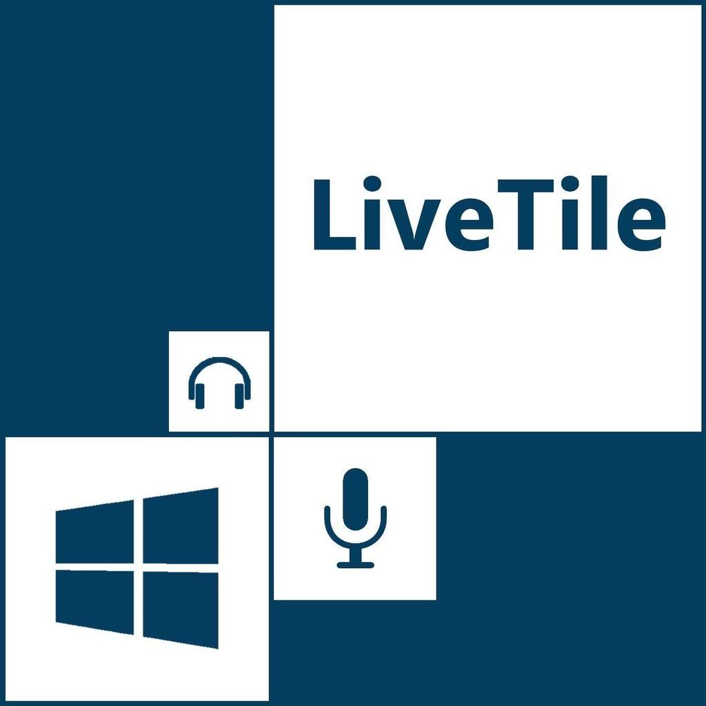 LiveTile - le podcast des technos Windows, Xbox et Microsoft