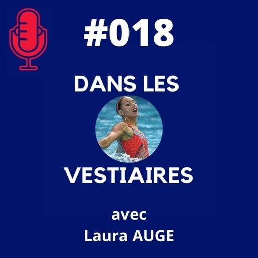 #018 – Laura AUGE – Natation Artistique ou Synchro ?