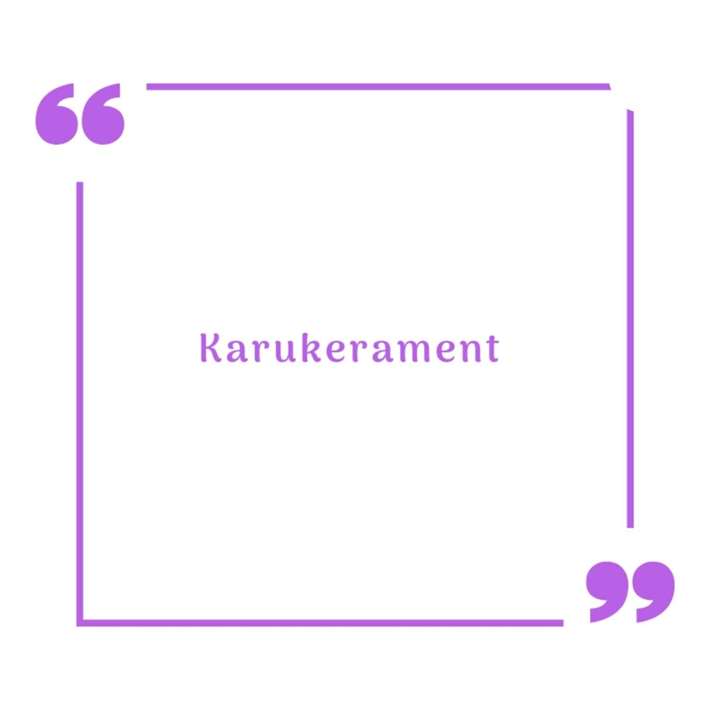 Karukerament - The English version