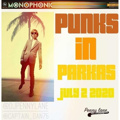Punks in Parkas - July 2, 2020
