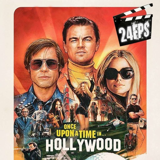 24FPS129OnceUponATimeInHollywood.mp3