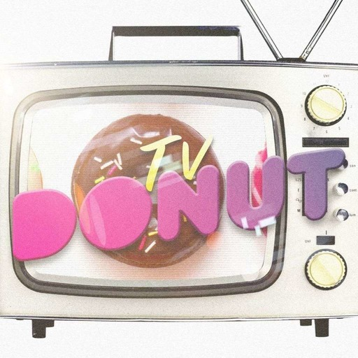 TV Donut - Bonusode #10- Top TV Characters