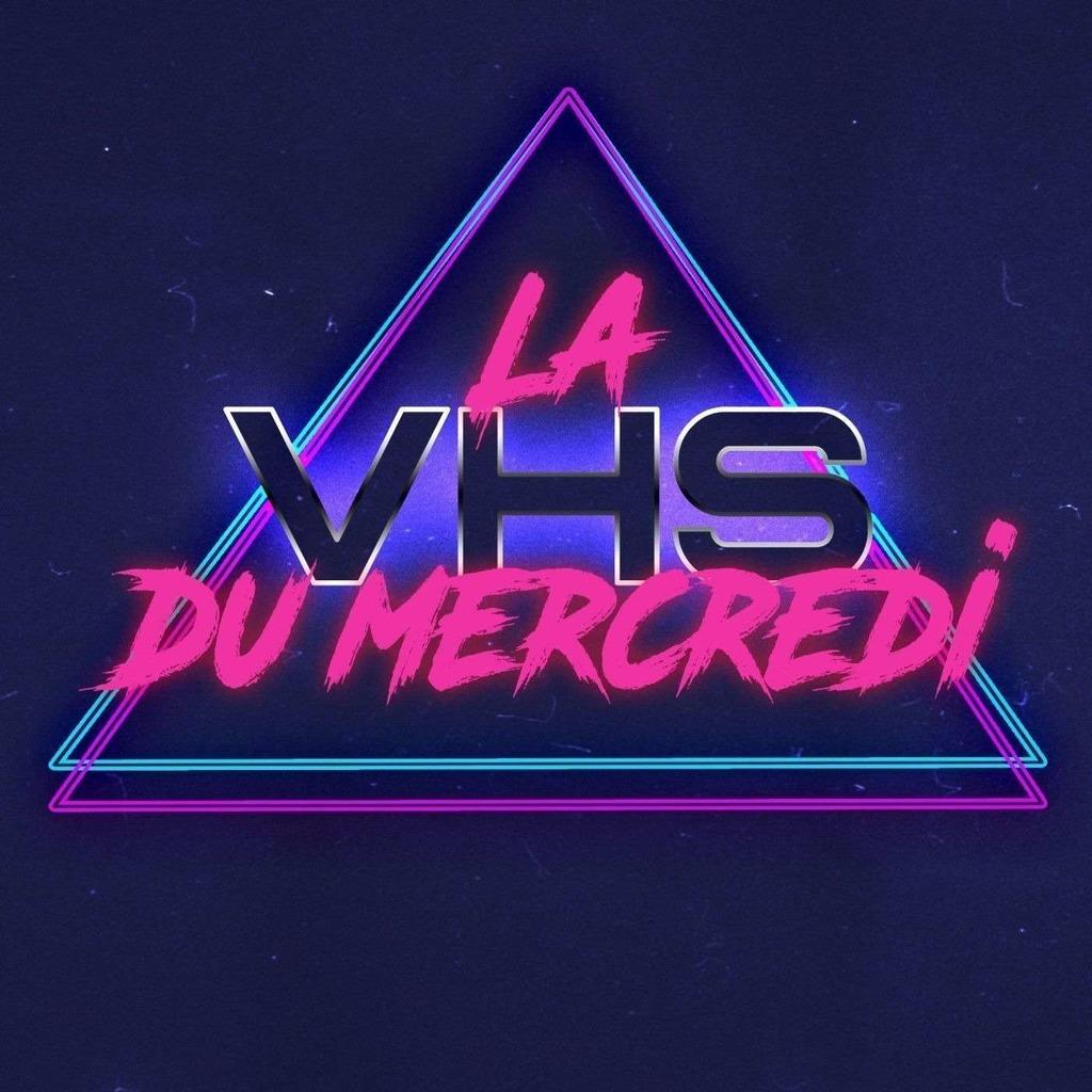 La VHS du mercredi