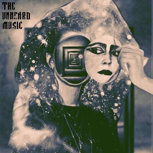 The Unheard Music 11/5/19