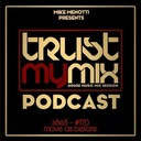 """Trust My Mix 170 """"Move As Before"""""""