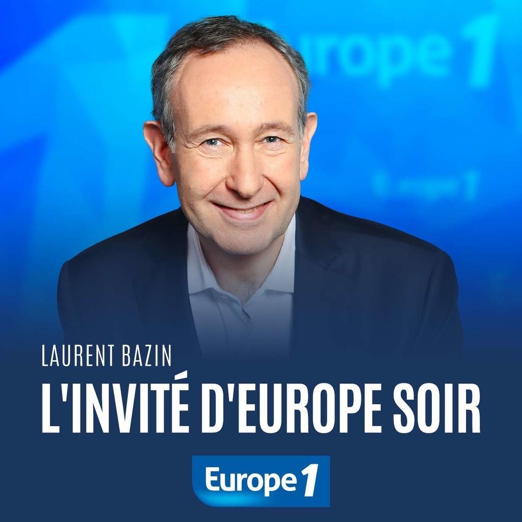 L'invité d'Europe Soir - Laurent Bazin
