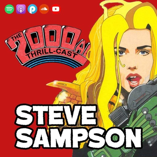 The 2000 AD Thrill-Cast Lockdown Tapes - Steve Sampson