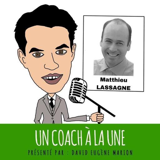 Un Coach À La Une® n°7 : Le Coaching des HPI / Matthieu LASSAGNE