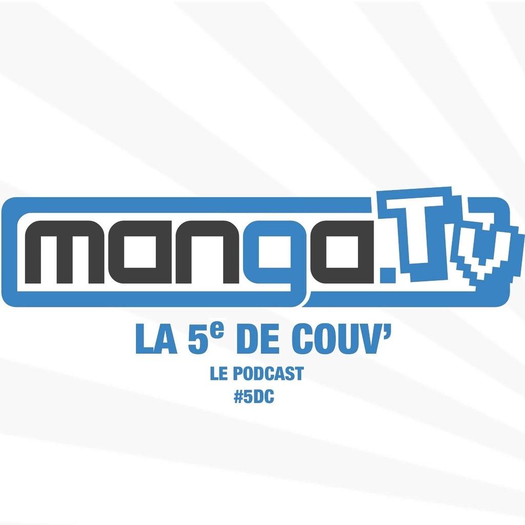 Podcast Manga - La 5e de couv