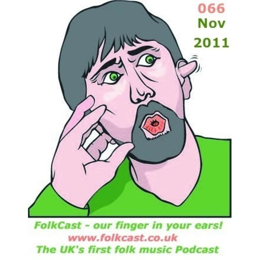 FolkCast 066 - November 2011