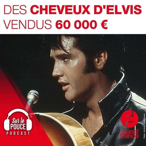 9 septembre 2021 - Des cheveux d'Elvis vendus 60 000 euros - Sur le pouce