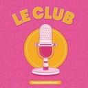 Le Club | Présentation