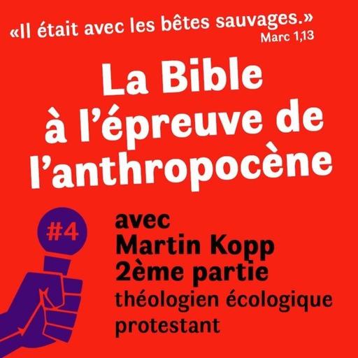 """""""Il était avec les bêtes sauvages."""" (Mc 1,13) La Bible à l'épreuve de l'anthropocène"""