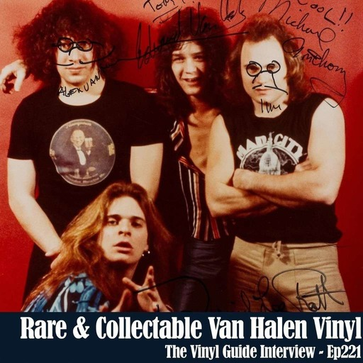 Ep221: Van Halen Rare & Collectible Vinyl Records with Mike Kassis