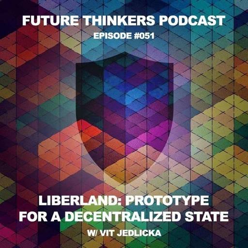 Vít Jedlička - Liberland: Prototype For a Decentralized State