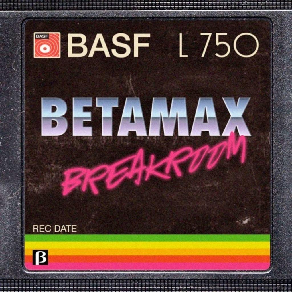 Betamax Breakroom