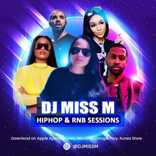 Episode 223: Hiphop Session #3 - #djmissm
