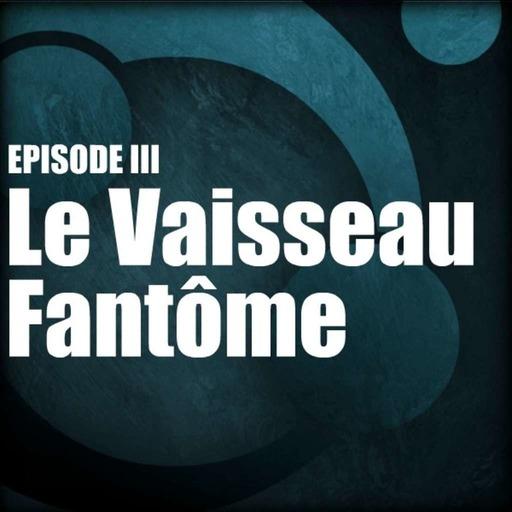 03-Xantah-LE-VAISSEAU-FANTOME.mp3