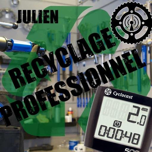 Recyclage Professionnel 02 – Julien