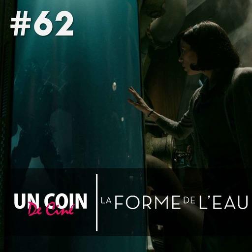 #62.2 - La Forme de L'Eau