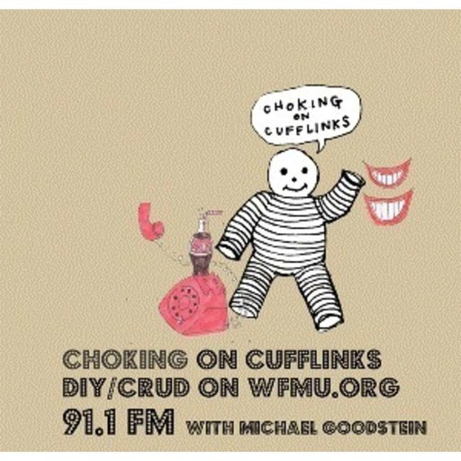 "Choking on Cufflinks Podcast Week 6 - I just can't get ""Gott Gott Elektron"" by Chrisma out of my head from Nov 25, 2009"