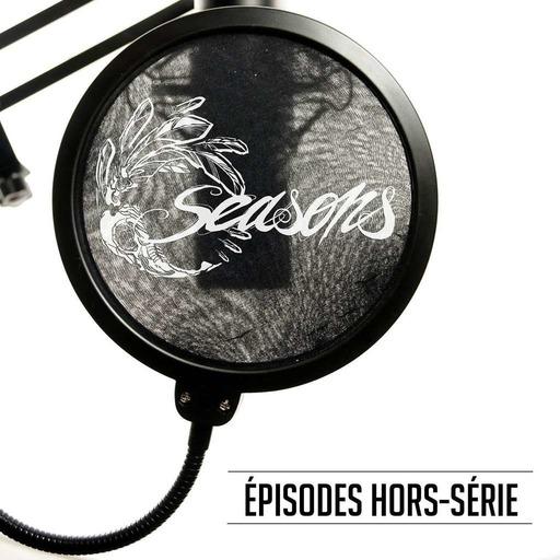 Seasons - Épisodes hors-série