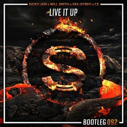 Nicky Jam x Will Smith x Era Istrefi x Cs - Live It Up (Da Sylva bootleg)
