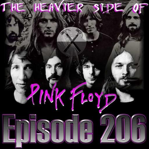 Heavier Side of Pink Floyd - Ep206
