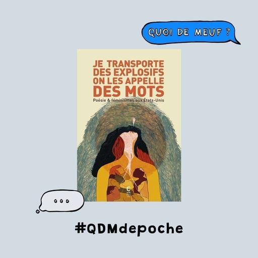"""#64 - QDM de poche - Le recueil de poésie  """"Je transporte des explosifs on les appelle des mots"""""""