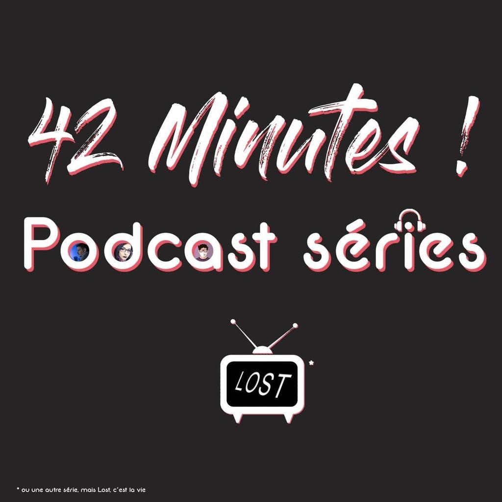 42 Minutes - Podcast séries
